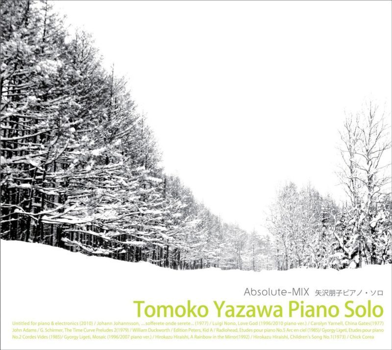 Tomoko Yazawa Piano Solo/Absolute MIX