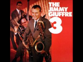 The Jimmy Giuffre Trio with Jim Hall