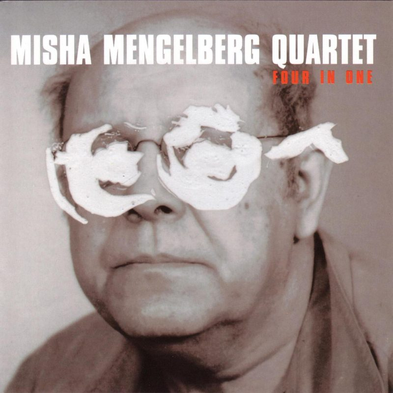 Misha Mengelberg: Four In One