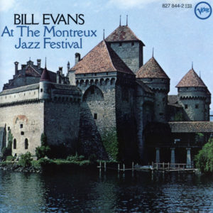 Bill Evans Live At The Montreux Jazz Festival