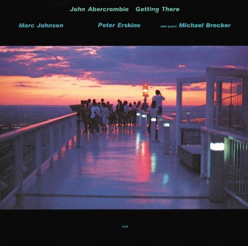 John Abercrombie: Getting There (1987)