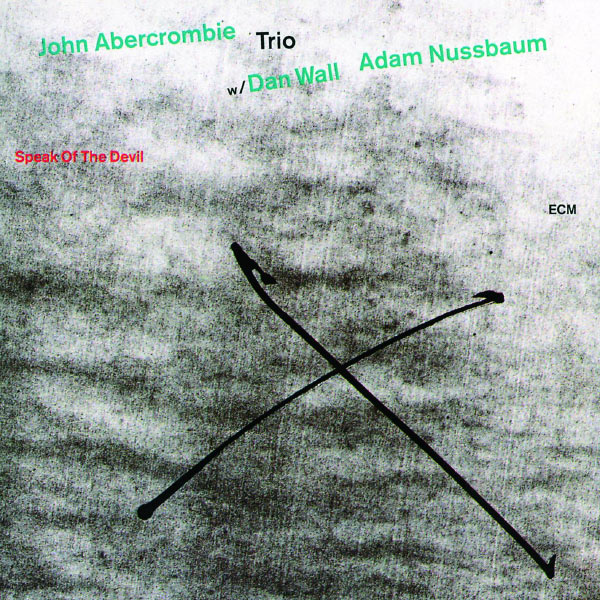 John Abercrombie: Speak Of The Devil (1993)
