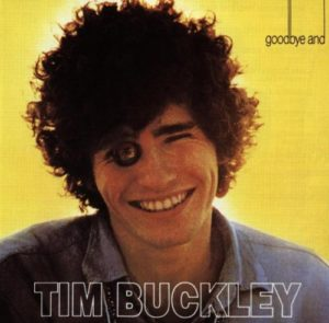 Tim Buckley / Goodbye and Hello