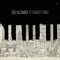 Joey Alexander - My Favorite Things