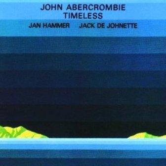 John Abercrombie: Timeless (1974)