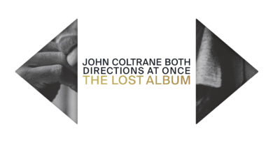 "John Coltrane ""Both Directions at Once: The Lost Album"" Delux Version"