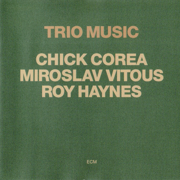 Chick Corea: Trio Music