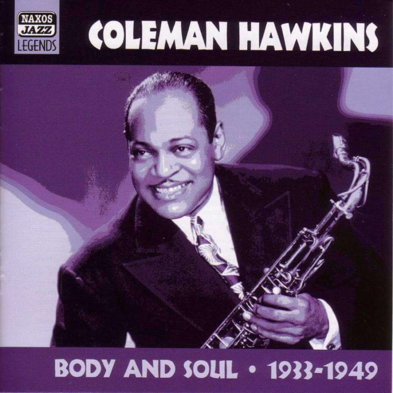 Coleman Hawkins: Body and Soul