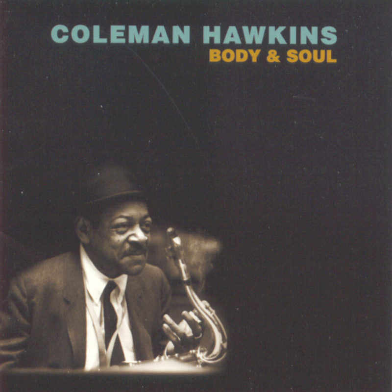 Coleman Hawkins: Body & Soul