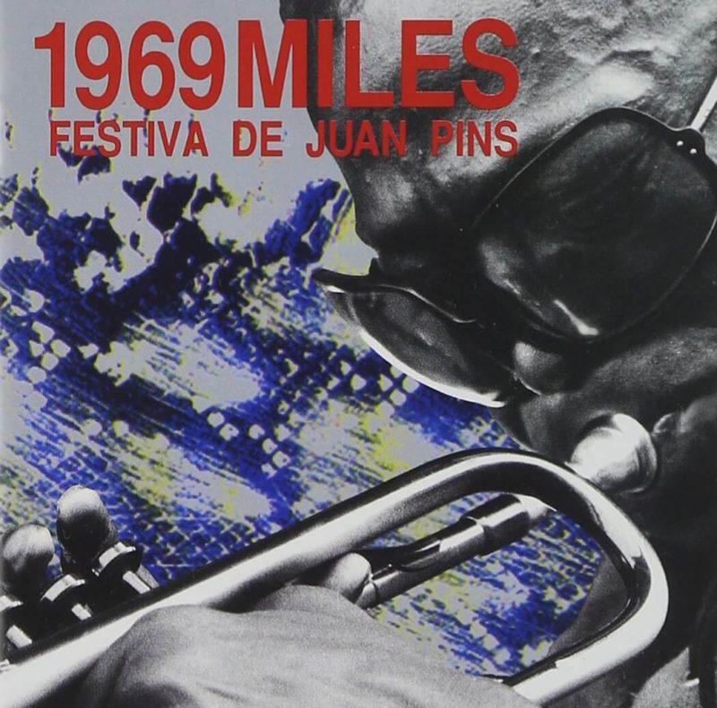 Miles Festiva De Juan Pins (1969)